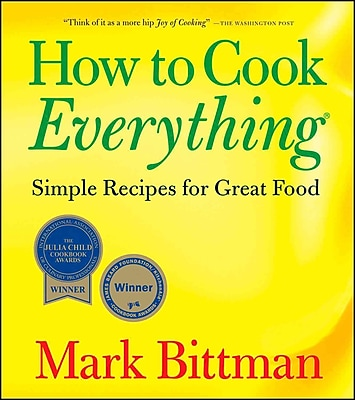 How to Cook Everything: Simple Recipes for Great Food Mark Bittman Paperback