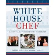 White House Chef Andrew Friedman, Walter Scheib Hardcover