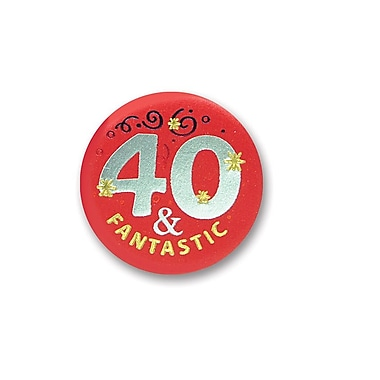 40 & Fantastic Satin Button, 2