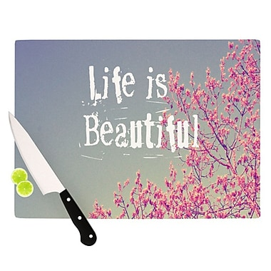 KESS InHouse Life Is Beautiful Cutting Board; 11.5'' H x 8.25'' W