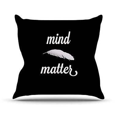 KESS InHouse Mind Over Matter Throw Pillow; 18'' H x 18'' W