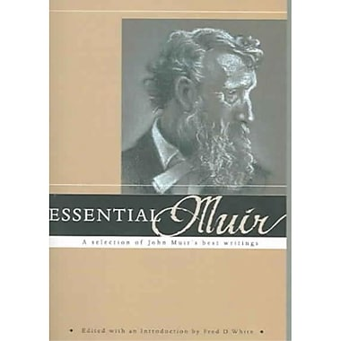 Essential Muir Fred D. White Paperback