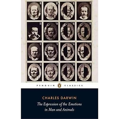 The Expression of the Emotions in Man and Animals (Penguin Classics) Charles Darwin Paperback