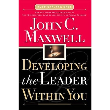 Developing the Leader Within You (Hardcover) John C. Maxwell Hardcover