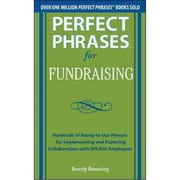 Perfect Phrases for Fundraising Beverly Browning Paperback