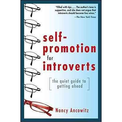 Self-Promotion for Introverts Nancy Ancowitz Paperback