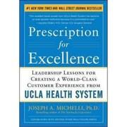 Prescription for Excellence Joseph A. Michelli Hardcover