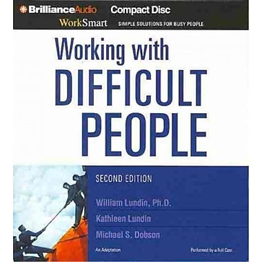 Working With Difficult People Kathleen Lundin, William Lundin Ph.D, Michael S. Dobson Audiobook