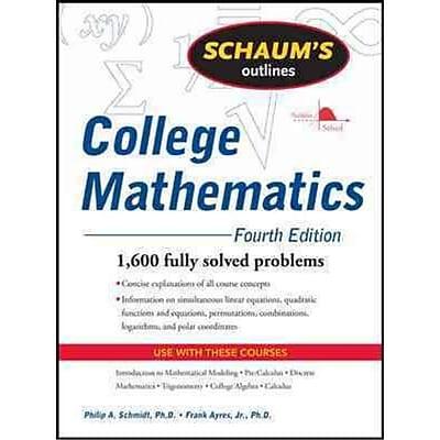 Schaum's Outline College Mathematics Philip Schmidt, Frank Ayres Paperback