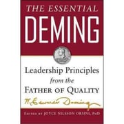 The Essential Deming W. Edwards Deming,Joyce Orsini,  Diana Deming Cahill Hardcover