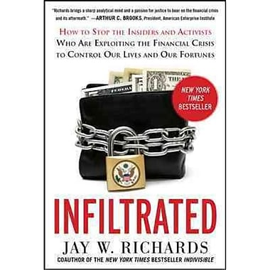 Infiltrated Jay W. Richards Hardcover