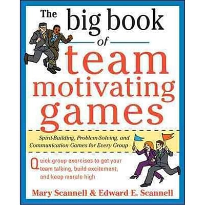 The Big Book of Team Motivating Games Mary Scannell, Edward Scannell Paperback