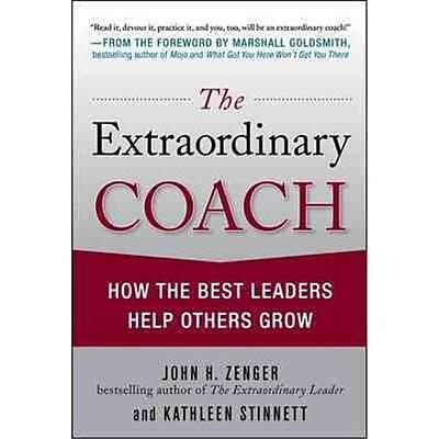 The Extraordinary Coach John Zenger, Kathleen Stinnett Hardcover