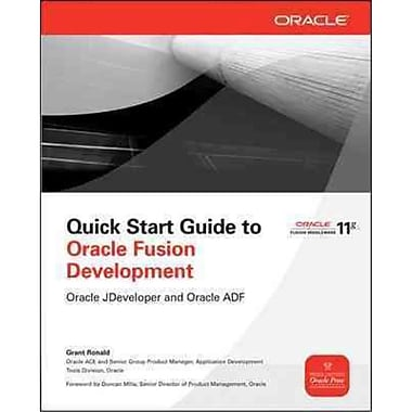 Quick Start Guide To Oracle Fusion Development Grant Ronald Paperback