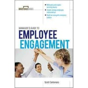 Manager's Guide to Employee Engagement  Scott Carbonara Paperback