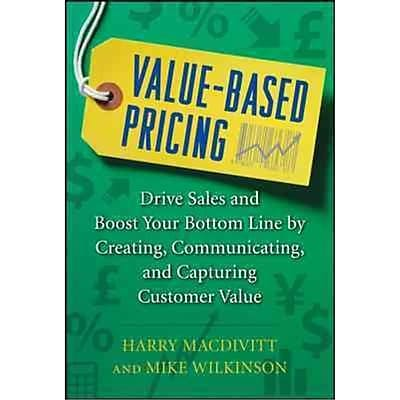 Value-Based Pricing Harry Macdivitt , Mike Wilkinson Hardcover