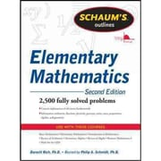 Schaum's Outline of Review of Elementary Mathematics, Second Edition