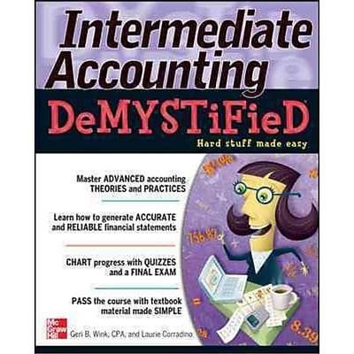Intermediate Accounting Demystified Geri B. Wink , Laurie Corradino Paperback