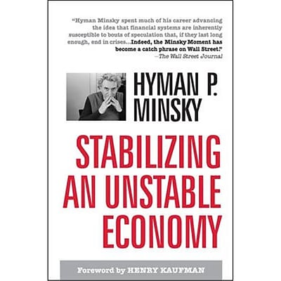 Stablizing an Unstable Economy Hyman Minsky Hardcover