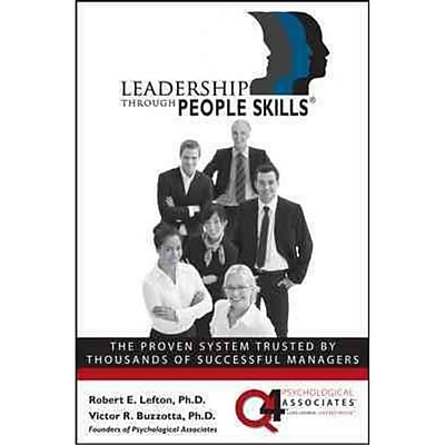 Leadership Through People Skills R. Lefton , Victor Buzzotta Hardcover