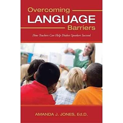 Overcoming Language Barriers Amanda J. Jones Ed D. Hardcover