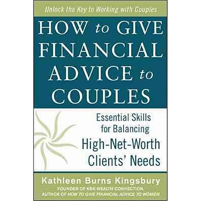 How to Give Financial Advice to Couples Kathleen Burns Kingsbury Hardcover