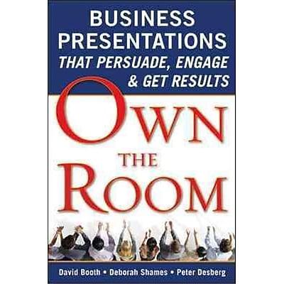 Own the Room David Booth, Deborah Shames, Peter Desberg Paperback