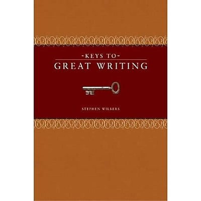 Keys to Great Writing Stephen Wilbers Paperback