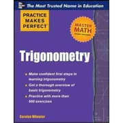 Trigonometry (Practice Makes Perfect Series) Carolyn Wheater Paperback
