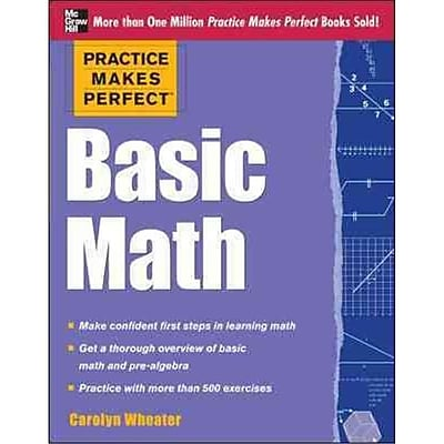 Practice Makes Perfect Basic Math Carolyn Wheater Paperback