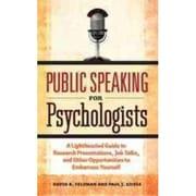Public Speaking for Psychologists David B. Feldman, Paul J. Silvia Paperback