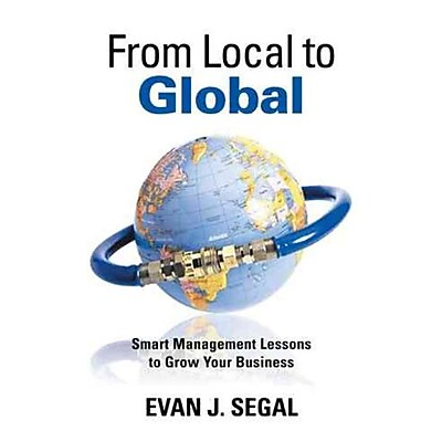 From Local to Global Evan J. Segal Hardcover