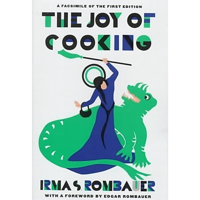 Joy of Cooking 1931 Facsimile Edition: A Facsimile of the First Edition 1931 Hardcover