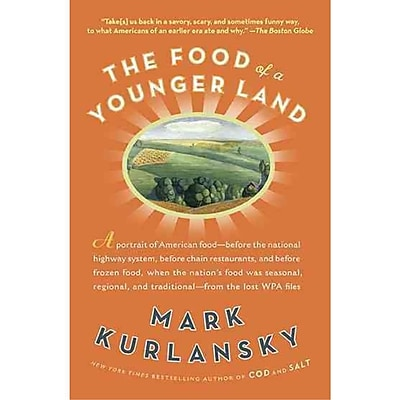 The Food of a Younger Land Paperback Mark Kurlansky