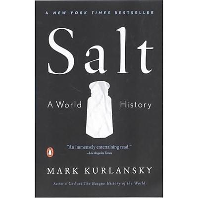Salt: A World History Mark Kurlansky Paperback