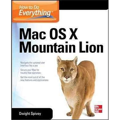 How To Do Everything MAC, OS X Mountain Lion Dwight Spivey Paperback