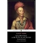 Life of Black Hawk, or Ma-ka-tai-me-she-kia-kiak: Dictated by Himself  Paperback