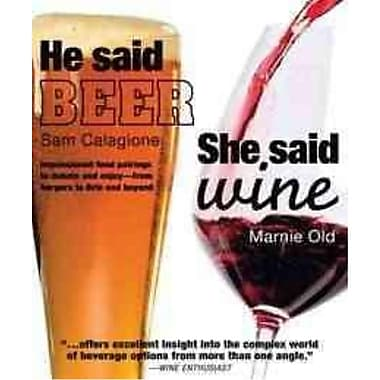 He Said Beer, She Said Wine Sam Calagione, Marnie Old Paperback