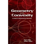 Geometry and Convexity  Paul J. Kelly,  Max L. Weiss  Paperback