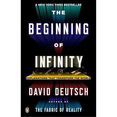 The Beginning of Infinity: Explanations That Transform the World David Deutsch Paperback