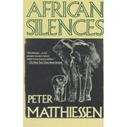 African Silences Peter Matthiessen Paperback