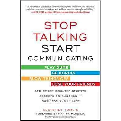 Stop Talking, Start Communicating Geoffrey Tumlin Paperback