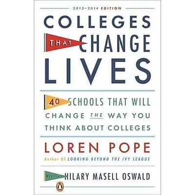 Colleges That Change Lives: 40 Schools That Will Change the Way You Think About Colleges Paperback