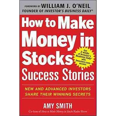 How to Make Money in Stocks Success Stories Amy Smith Paperback