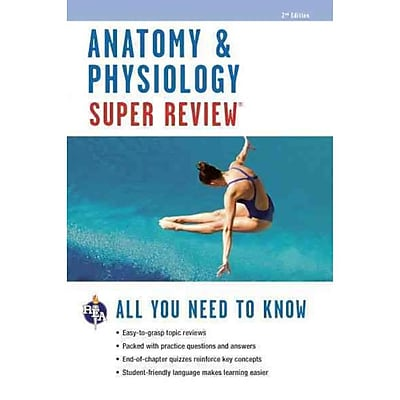 Anatomy & Physiology Super Review (Super Reviews Study Guides) Paperback