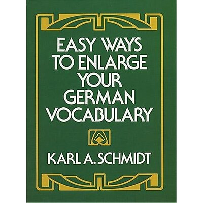 Easy Ways to Enlarge Your German Vocabulary Karl A. Schmidt Paperback