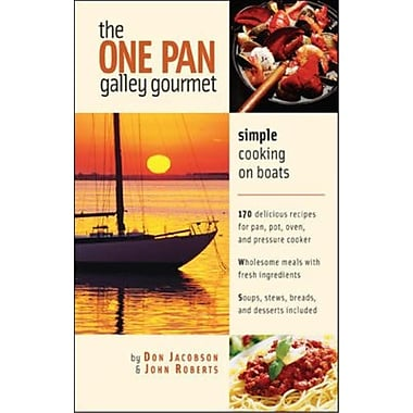 The One-Pan Galley Gourmet Don Jacobson, John Roberts Simple Cooking on Boats Spiral-bound