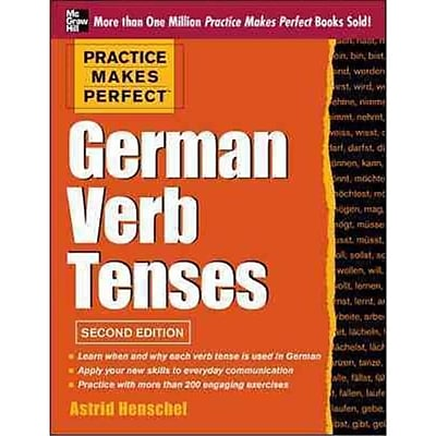 Practice Makes Perfect German Verb Tenses Astrid Henschel Paperback