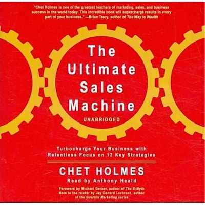 The Ultimate Sales Machine Chet Holmes