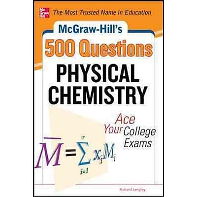 McGraw-Hill's 500 Physical Chemistry Questions Richard H. Langley Paperback